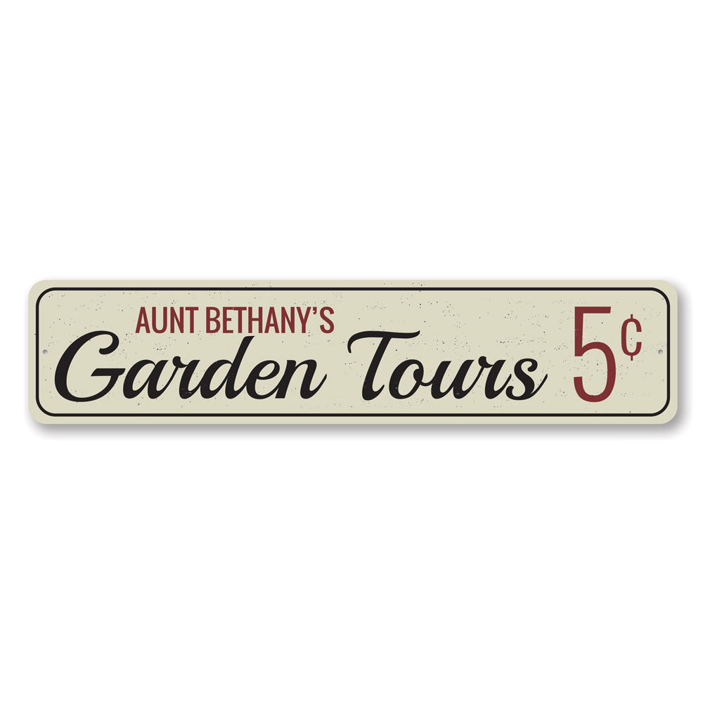 Garden Tours Sign Aluminum Sign
