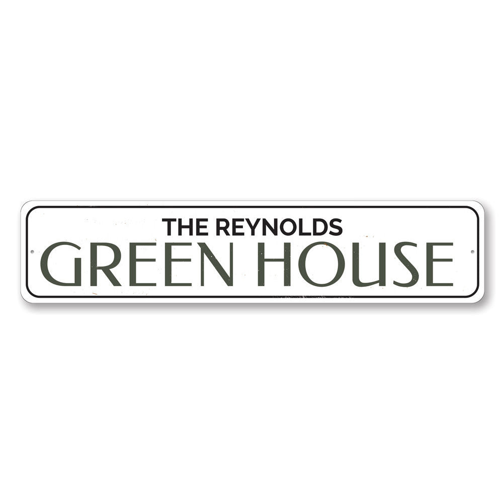 Green House Sign Aluminum Sign