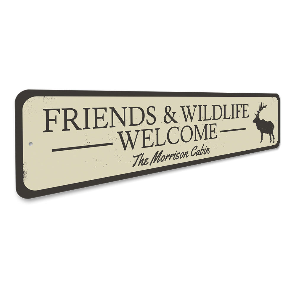 Friends & Wildlife Welcome Sign Aluminum Sign