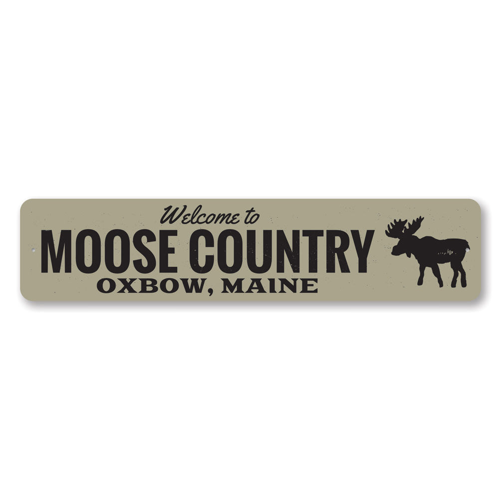 Moose Country Sign Aluminum Sign