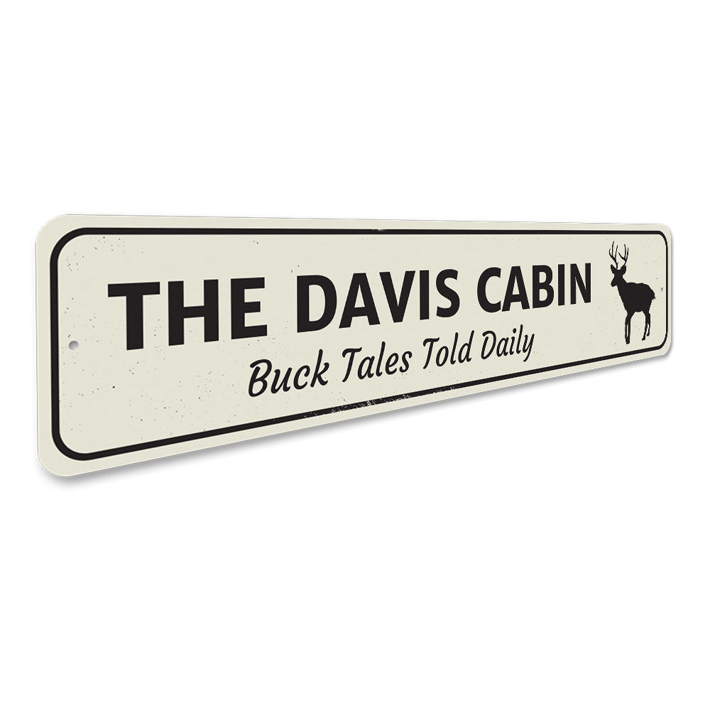Buck Tales Told Daily Sign Aluminum Sign