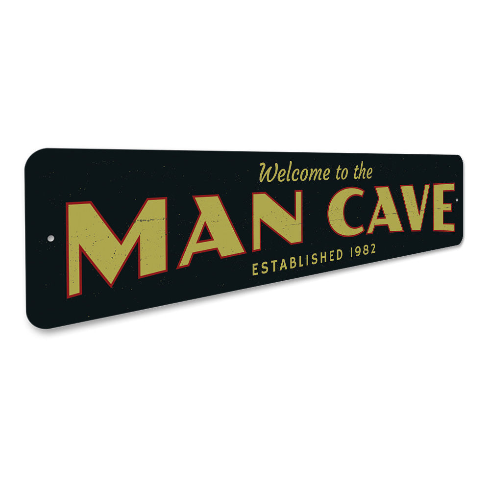 Man Cave Welcome Sign Aluminum Sign