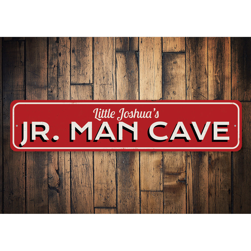 Jr Man Cave Sign Aluminum Sign