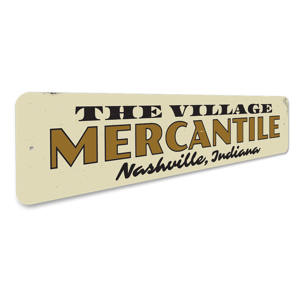 Village Mercantile Sign Aluminum Sign