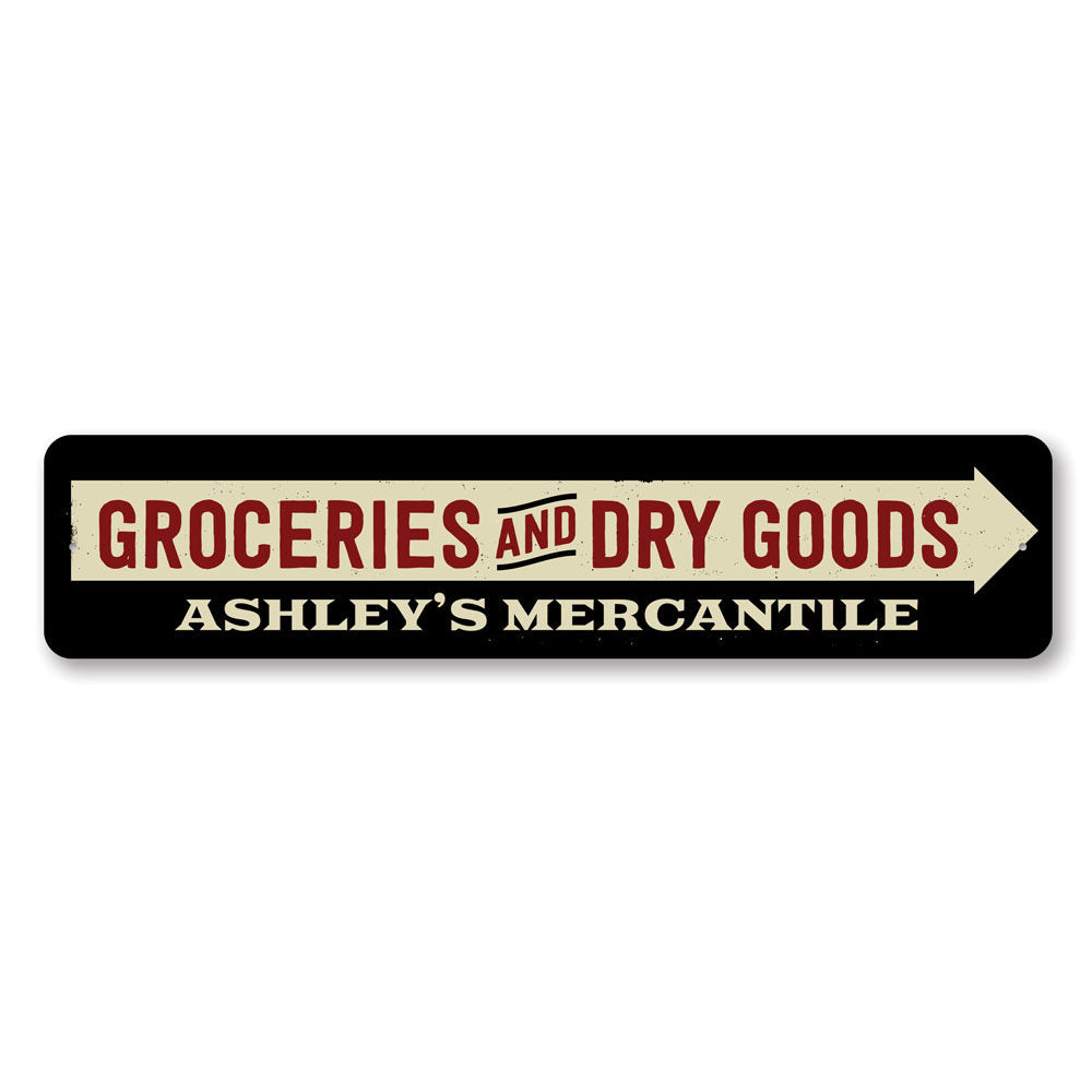Groceries and Dry Goods Sign Aluminum Sign