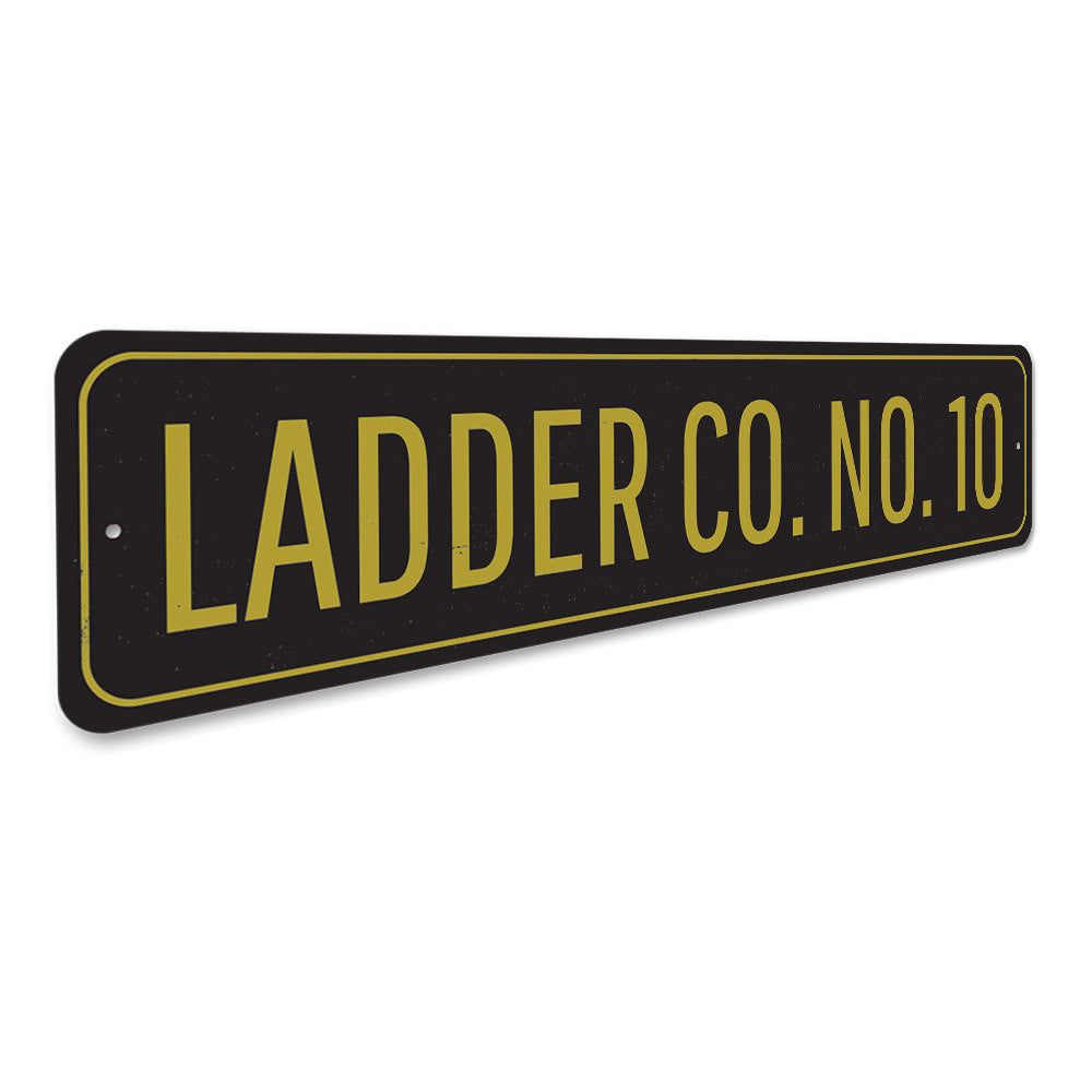Ladder Company Number Sign Aluminum Sign