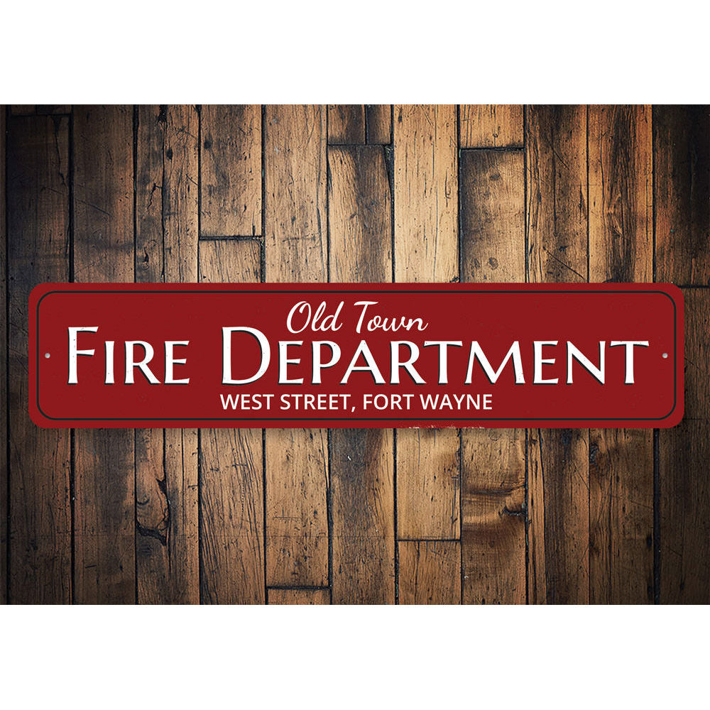 Old Town Fire Department Sign Aluminum Sign
