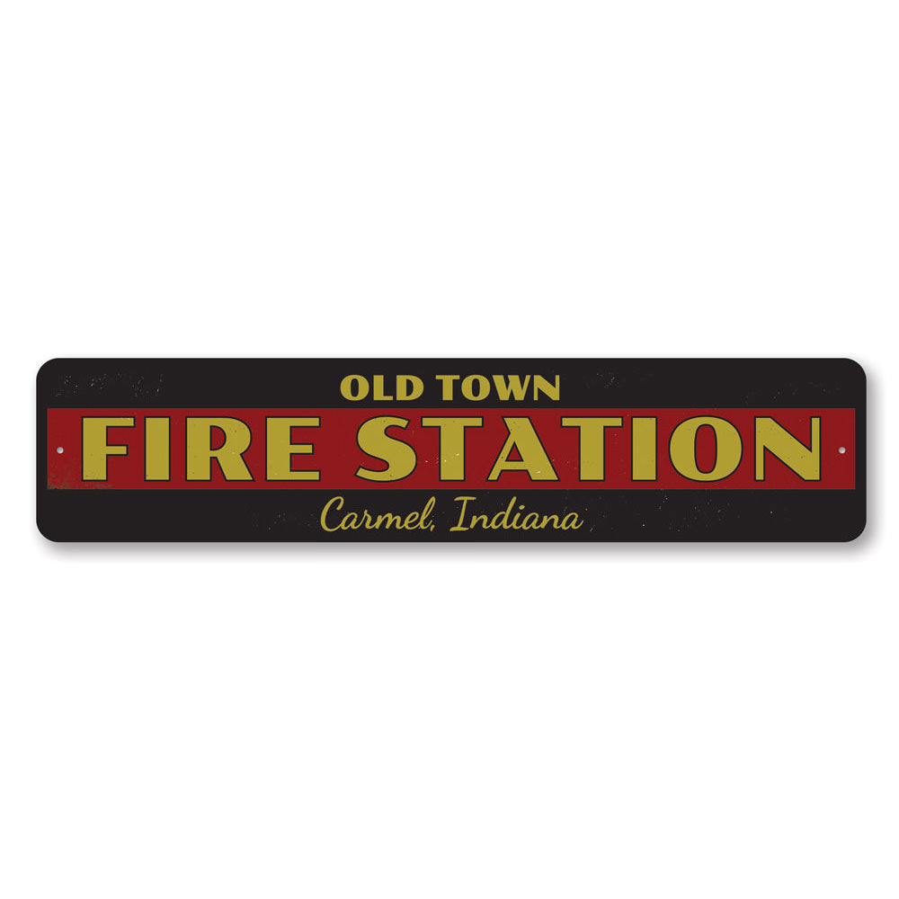 Old Town Fire Station Sign Aluminum Sign