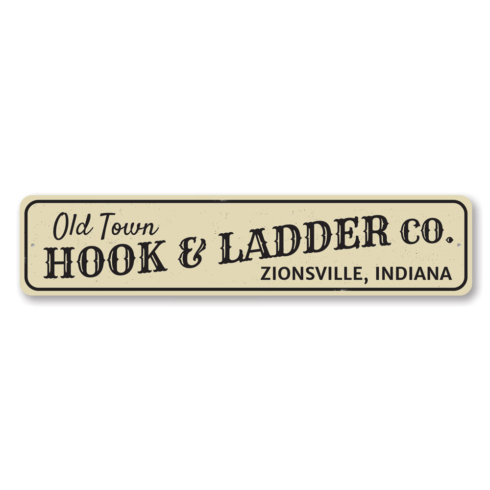 Old Town Hook & Ladder Sign Aluminum Sign