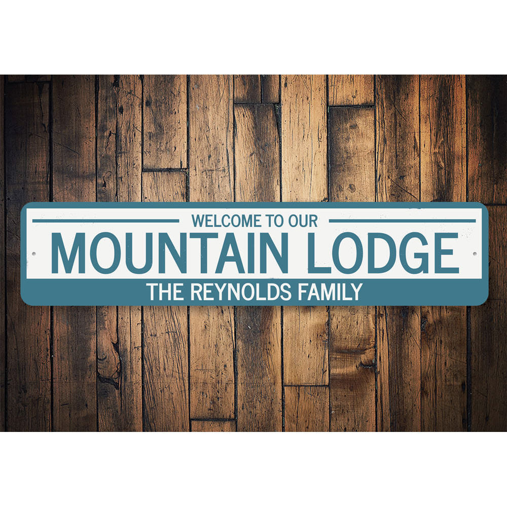 Mountain Lodge Welcome Sign Aluminum Sign