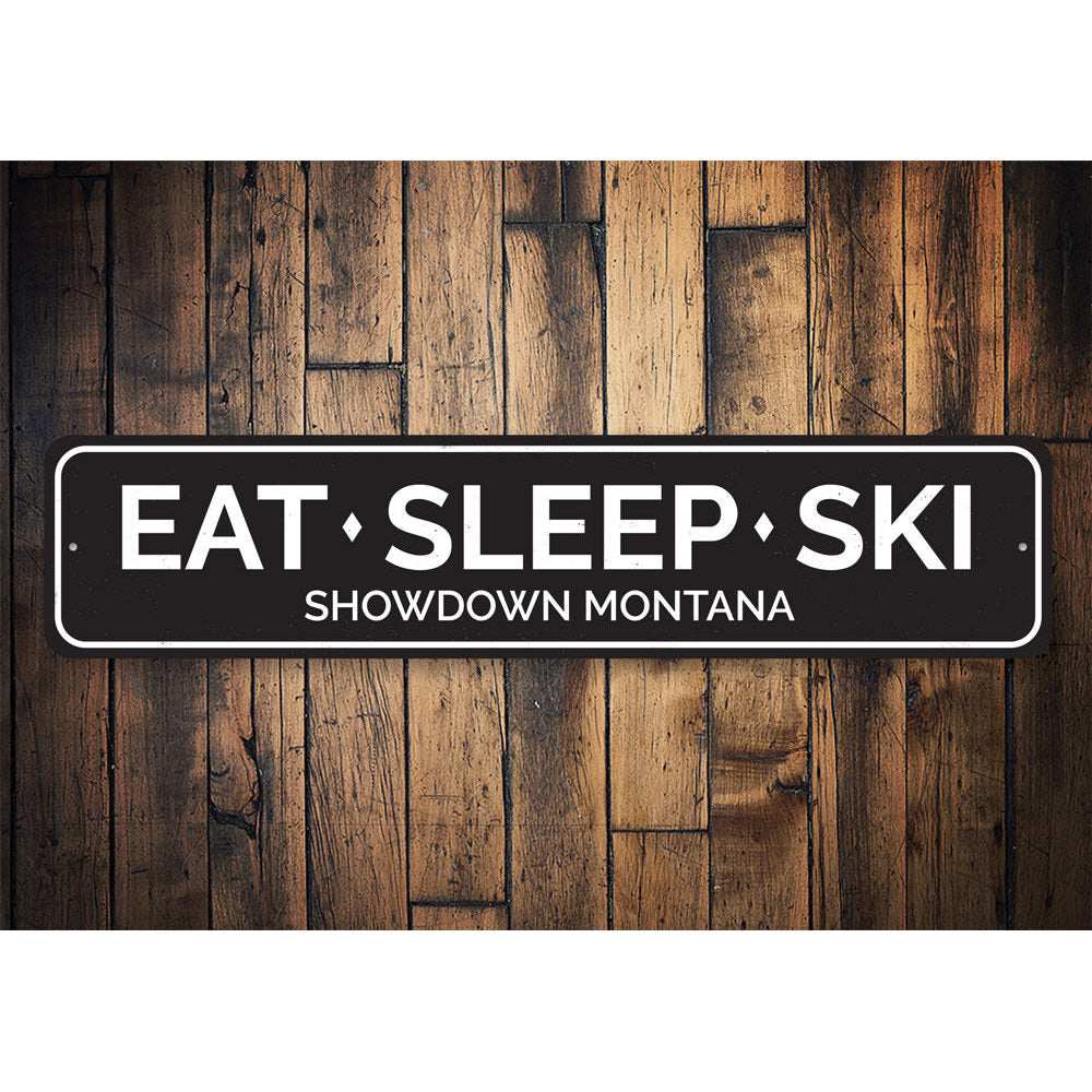 Eat Sleep Ski Sign Aluminum Sign