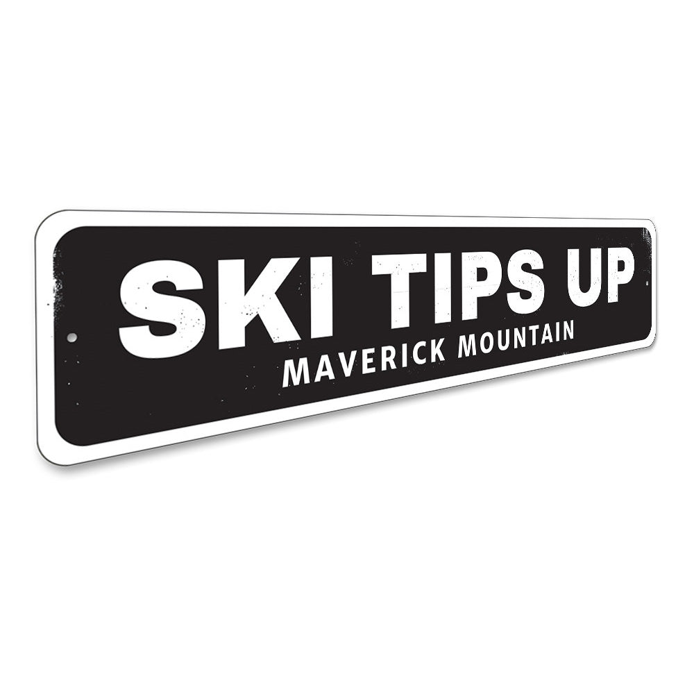 Ski Tips Up Location Sign Aluminum Sign
