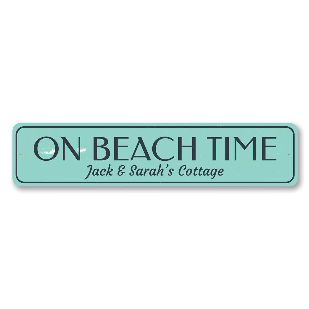 On Beach Time Family Name Sign Aluminum Sign