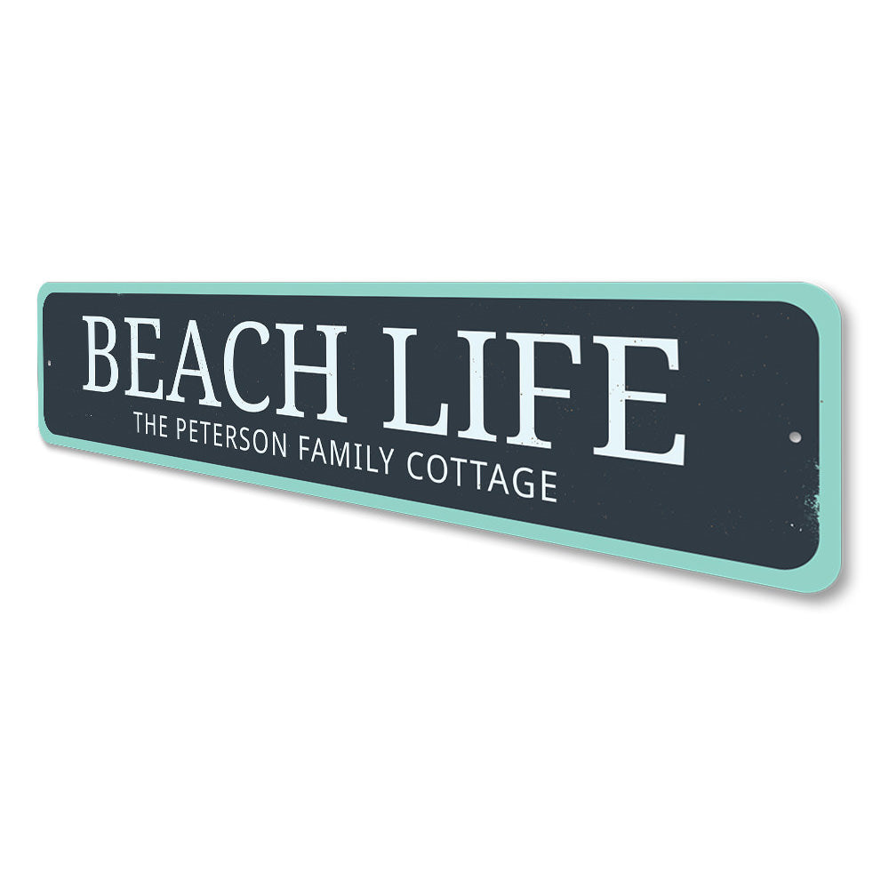 Beach Life Sign Aluminum Sign