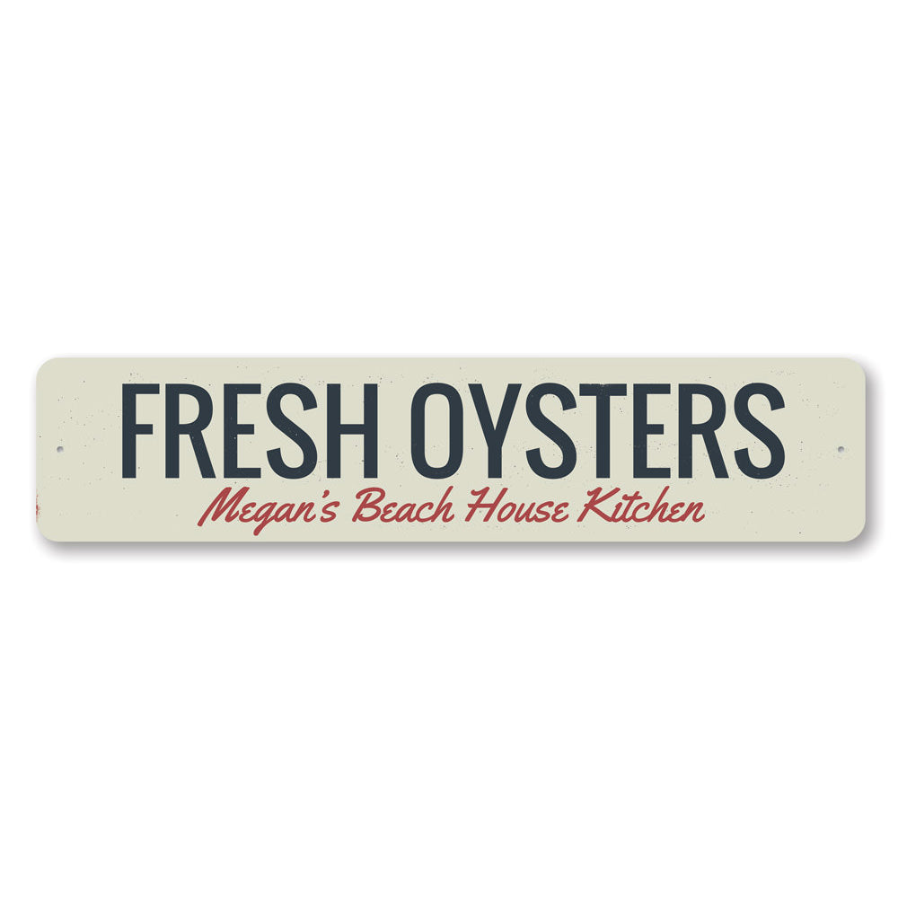 Fresh Oysters Sign Aluminum Sign