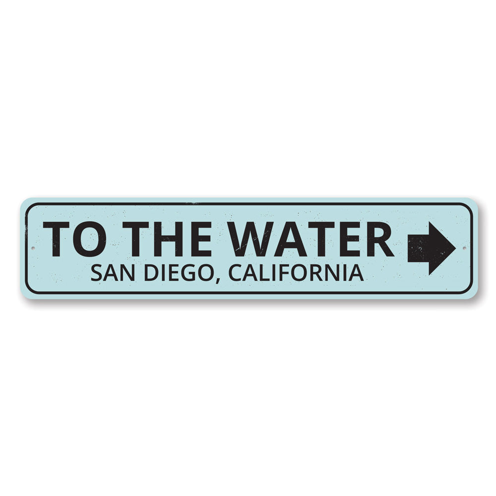 To the Water Arrow Sign Aluminum Sign