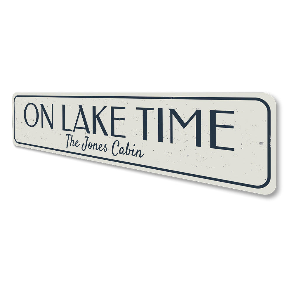 On Lake Time Sign Aluminum Sign