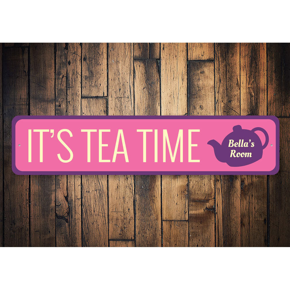 Tea Time Sign Aluminum Sign