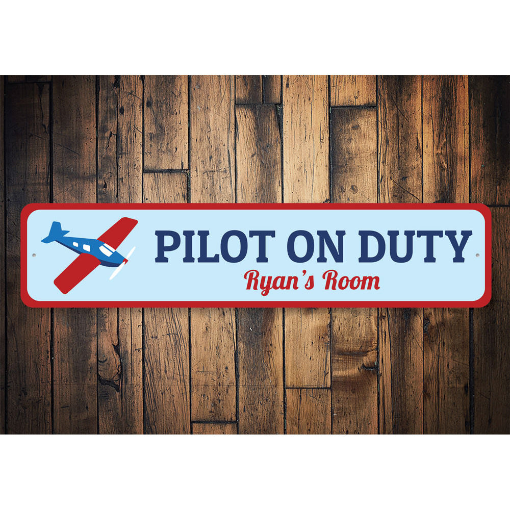 Pilot On Duty Sign Aluminum Sign