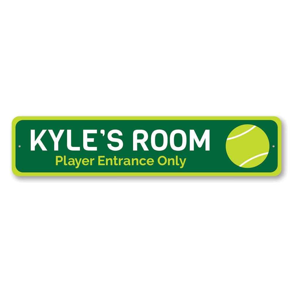 Tennis Player Entrance Only Sign Aluminum Sign