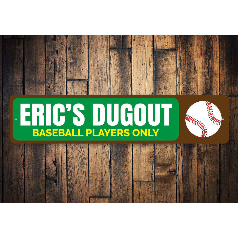 Baseball Dugout Sign Aluminum Sign