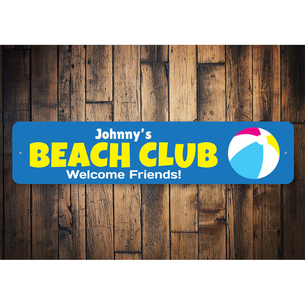 Beach Club Welcome Sign Aluminum Sign