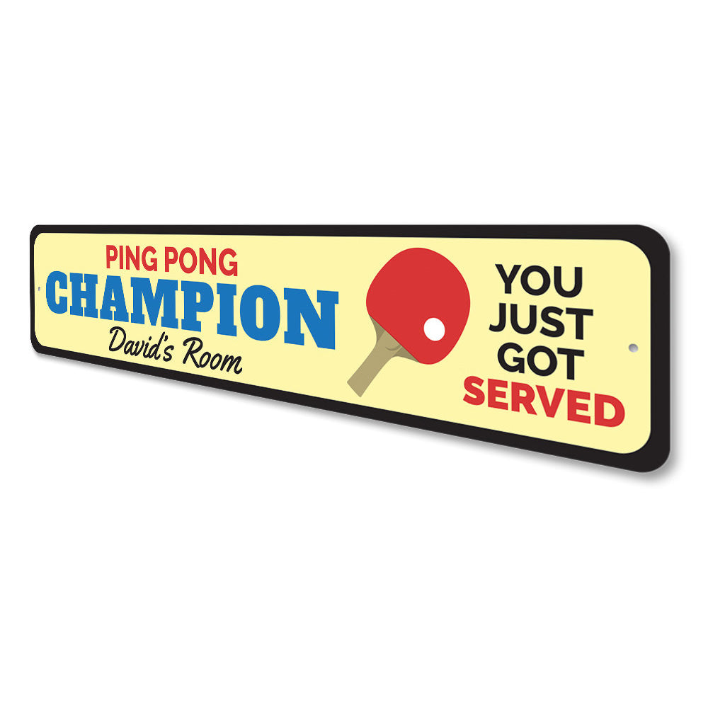 Ping Pong Champion Sign Aluminum Sign