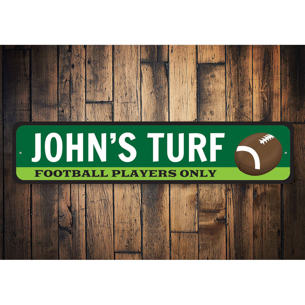 Football Players Only Turf Sign Aluminum Sign