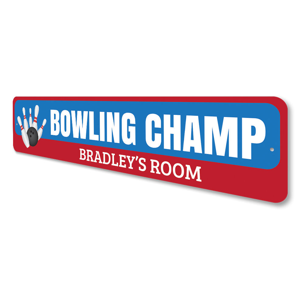 Bowling Champ Sign Aluminum Sign