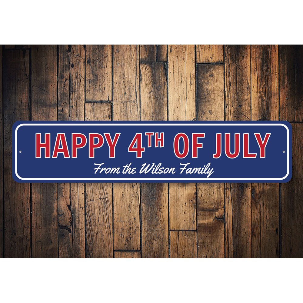 Family 4th of July Sign Aluminum Sign