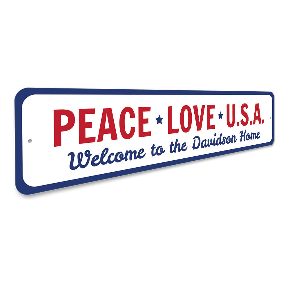 Peace Love USA Sign Aluminum Sign