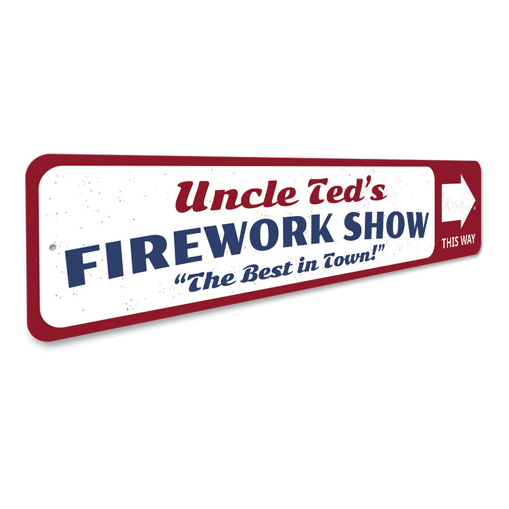 Firework Show Sign Aluminum Sign