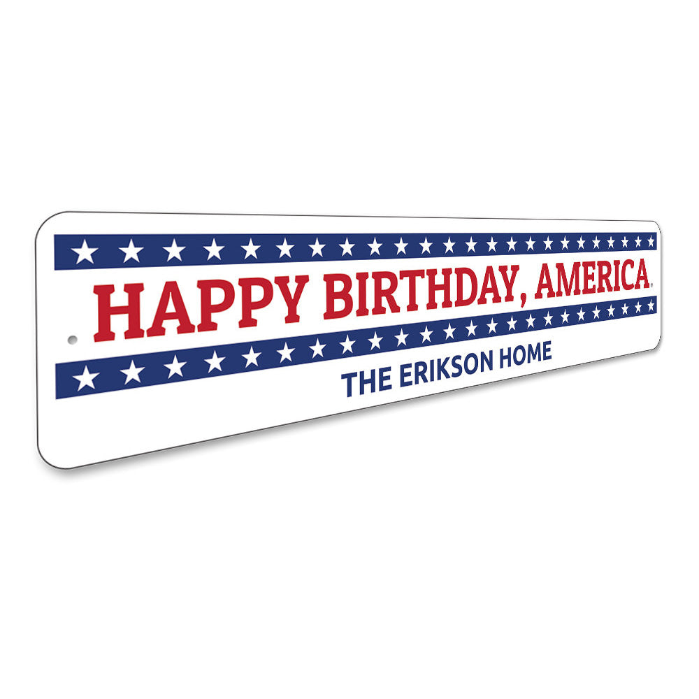 Happy Birthday America sign Aluminum Sign