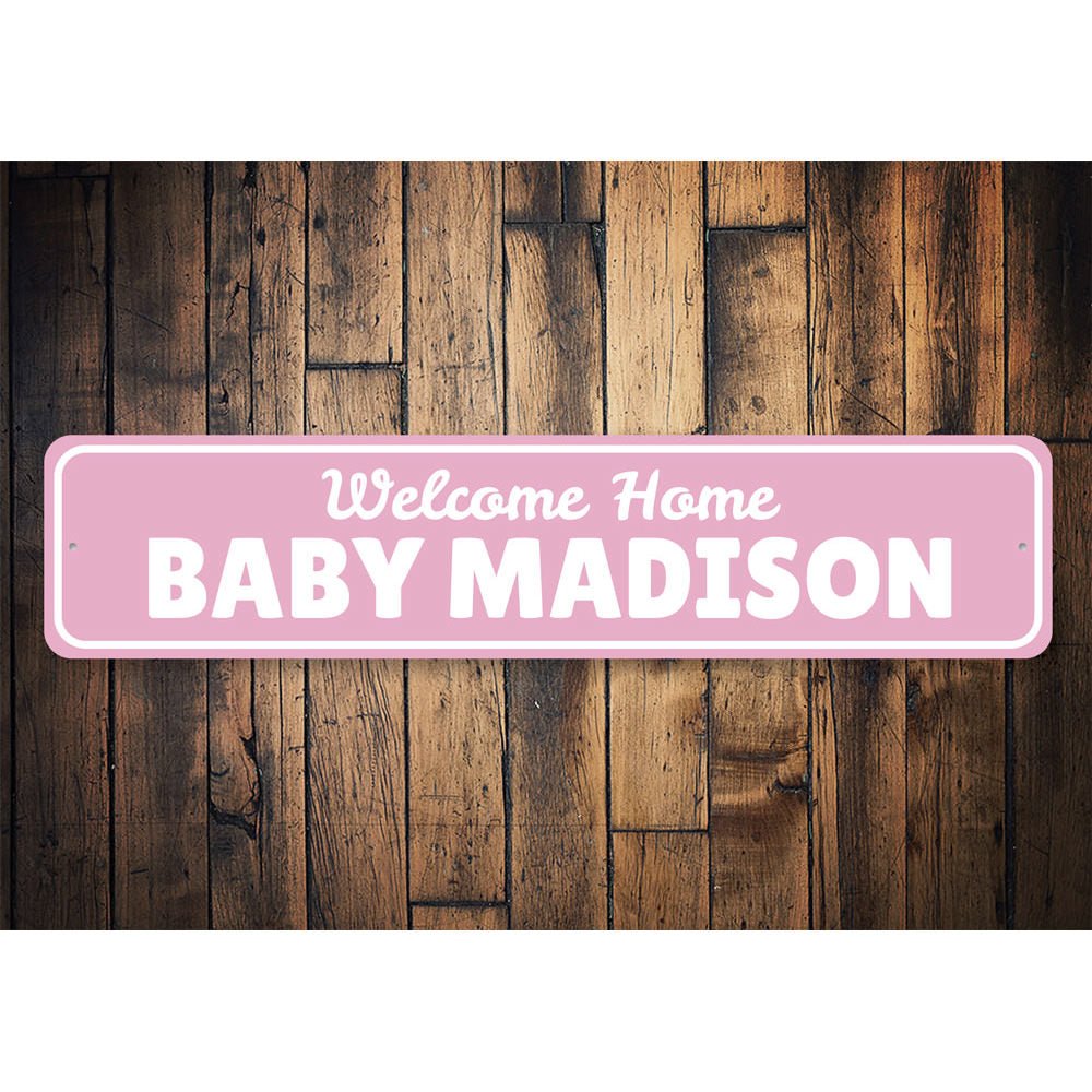 Welcome Home Baby Sign Aluminum Sign