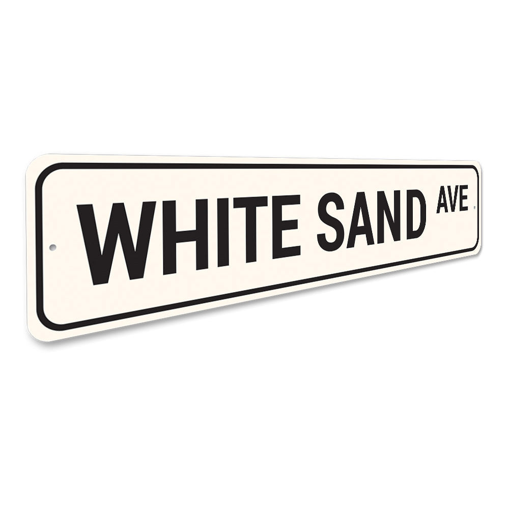 White Sand Avenue Sign Aluminum Sign