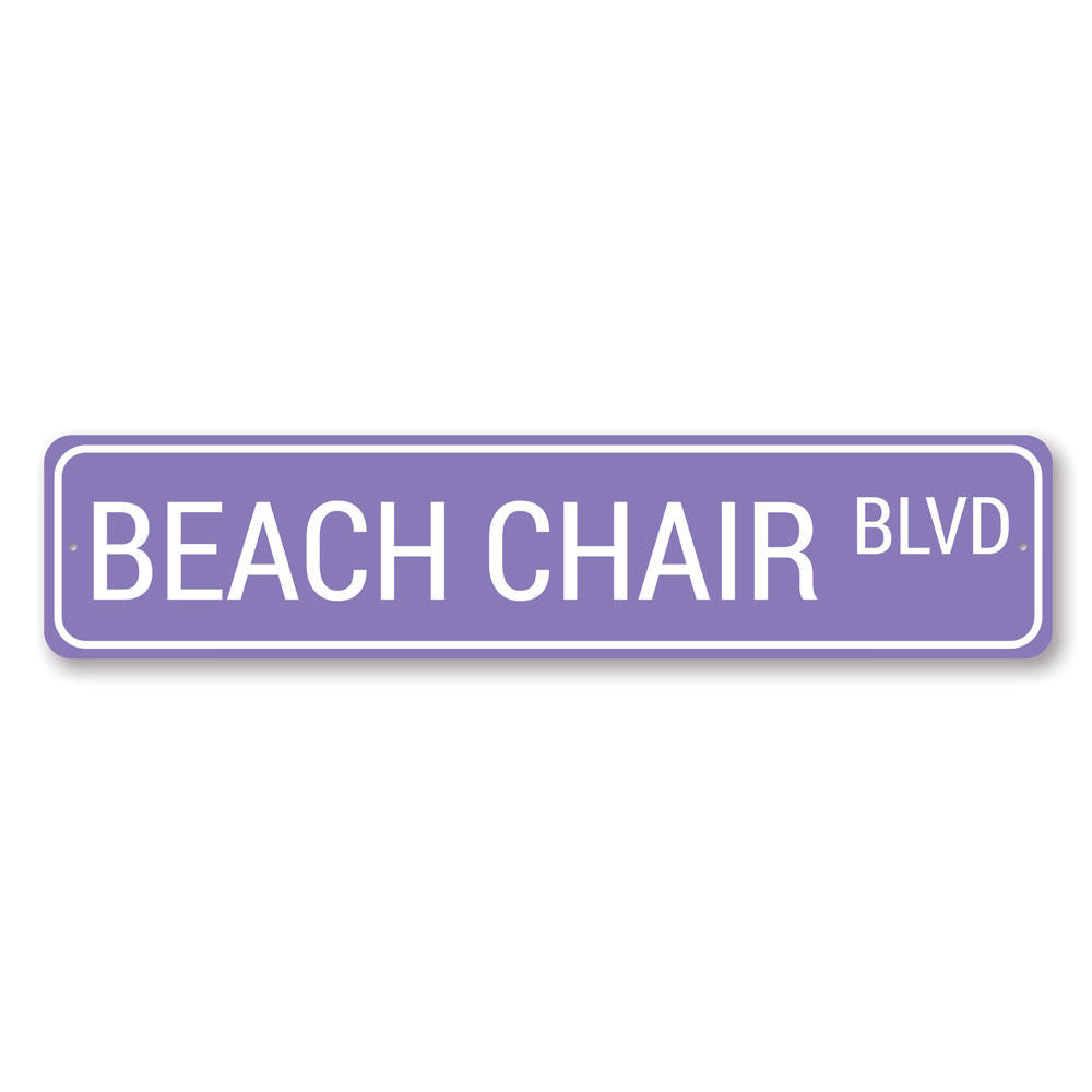 Beach Chair Blvd Sign Aluminum Sign