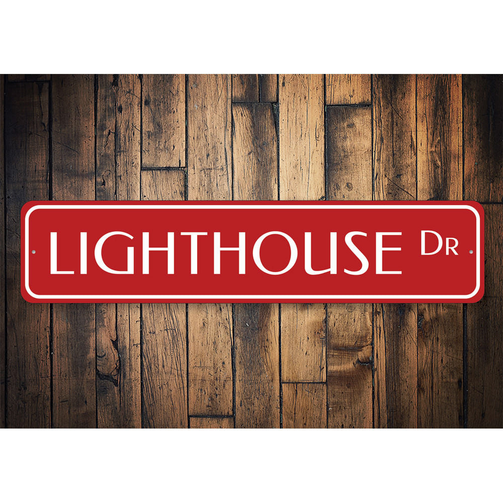 Lighthouse Drive Sign Aluminum Sign