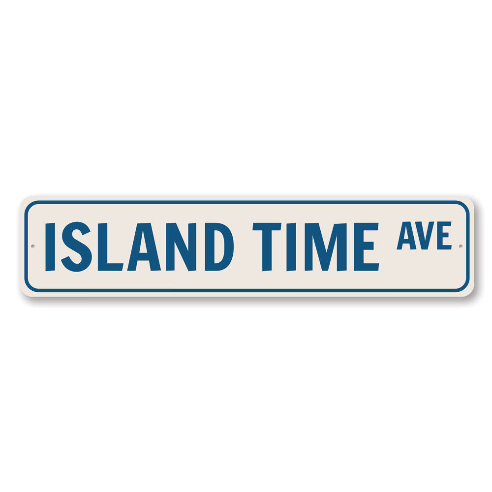 Island Time Avenue Sign Aluminum Sign