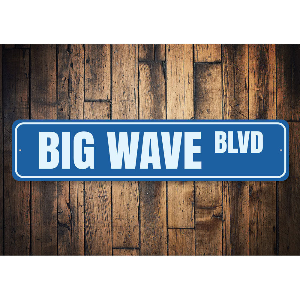 Big Wave Blvd Sign Aluminum Sign
