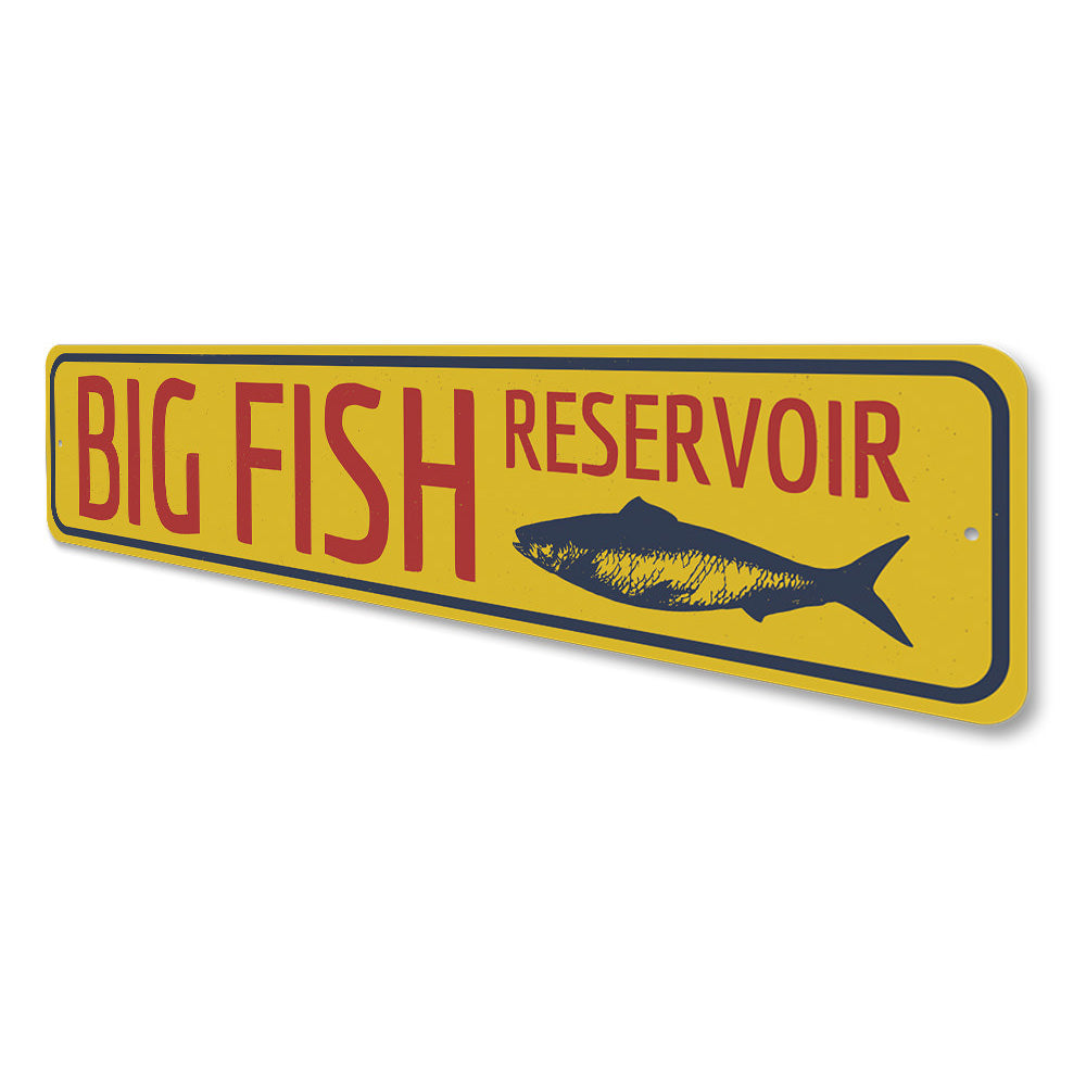 Big Fish Reservoir Sign Aluminum Sign