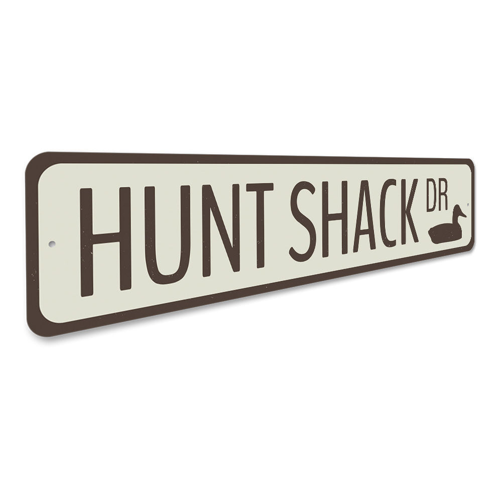 Hunt Shack Drive Sign Aluminum Sign
