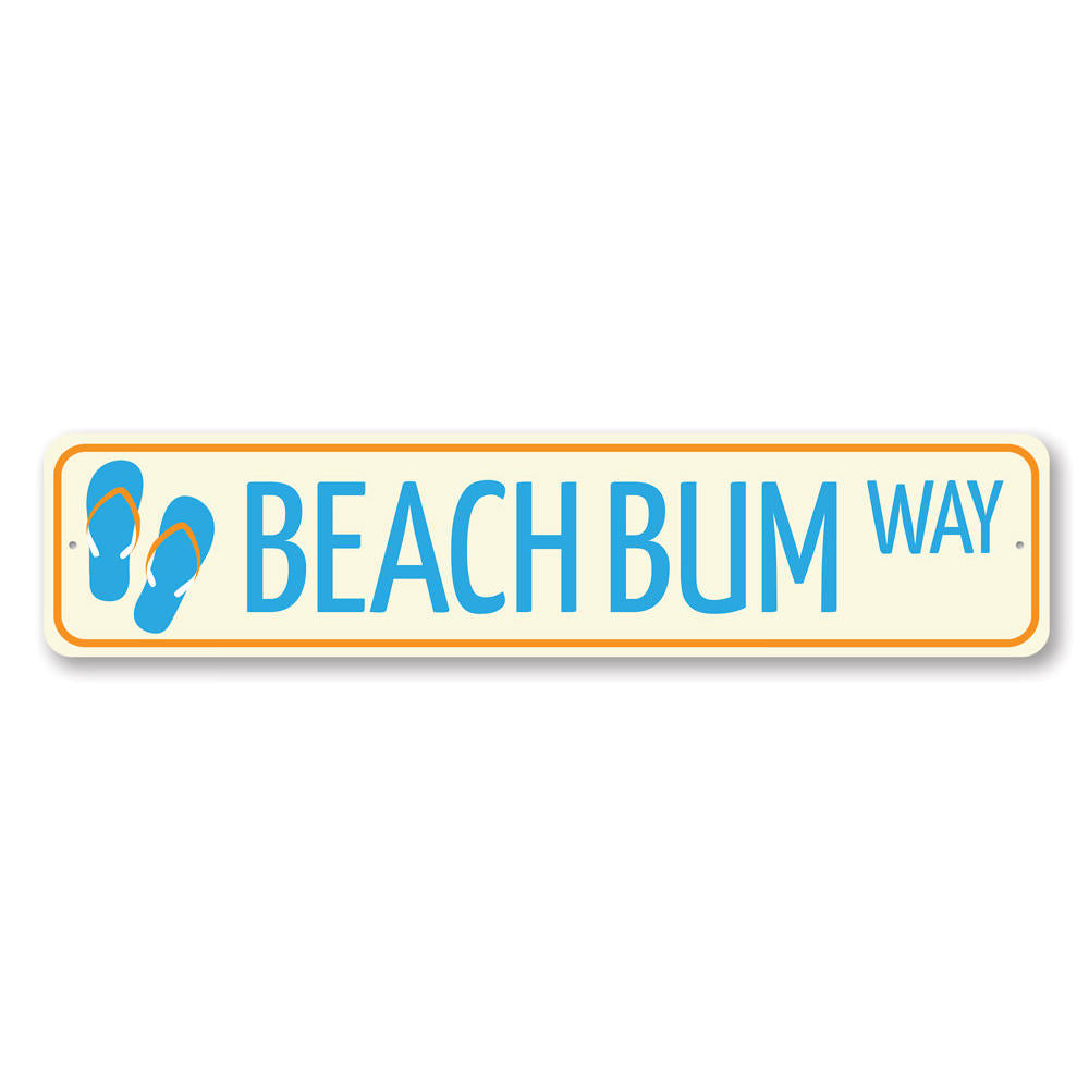 Beach Bum Way Sign Aluminum Sign