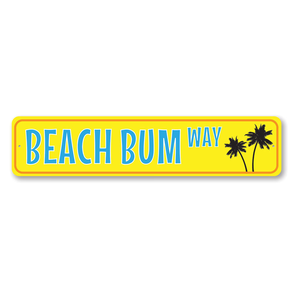 Palm Tree Beach Bum Way Sign Aluminum Sign