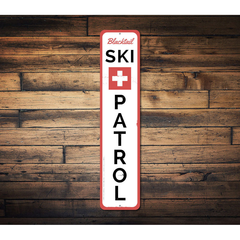 Ski Patrol Vertical Sign Aluminum Sign