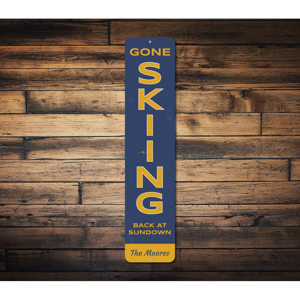 Gone Skiing Vertical Sign Aluminum Sign