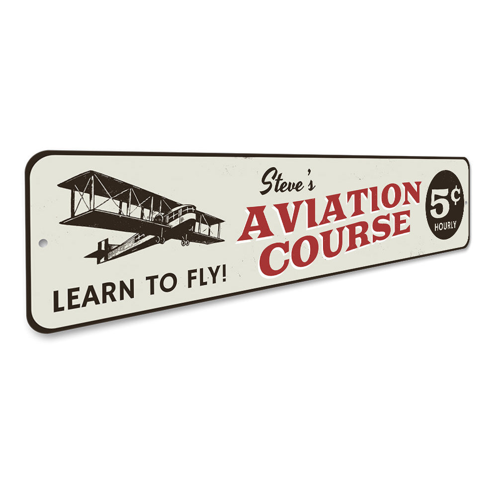 Aviation Course 5 cents Sign Aluminum Sign