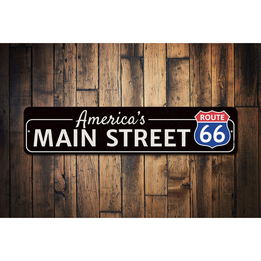 America's Main Street Route 66 Sign Aluminum Sign