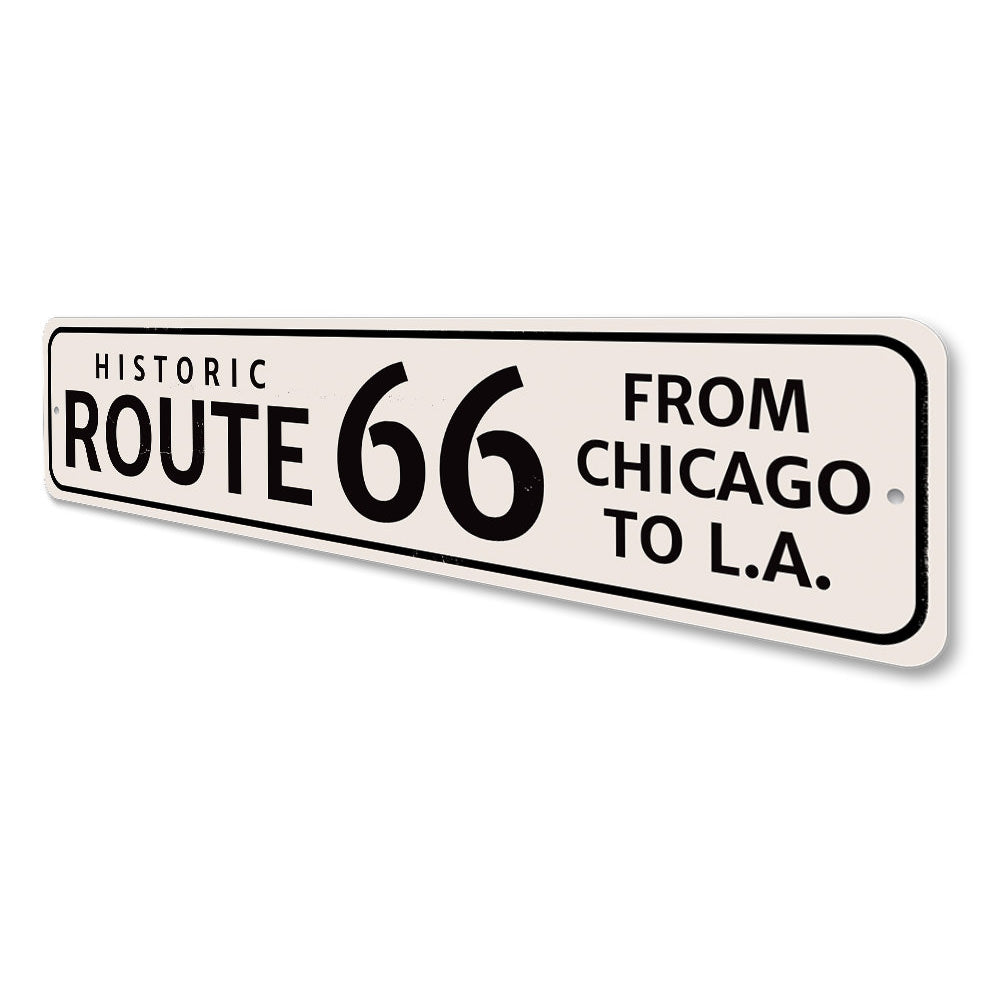 Route 66 Chicago to LA Sign Aluminum Sign