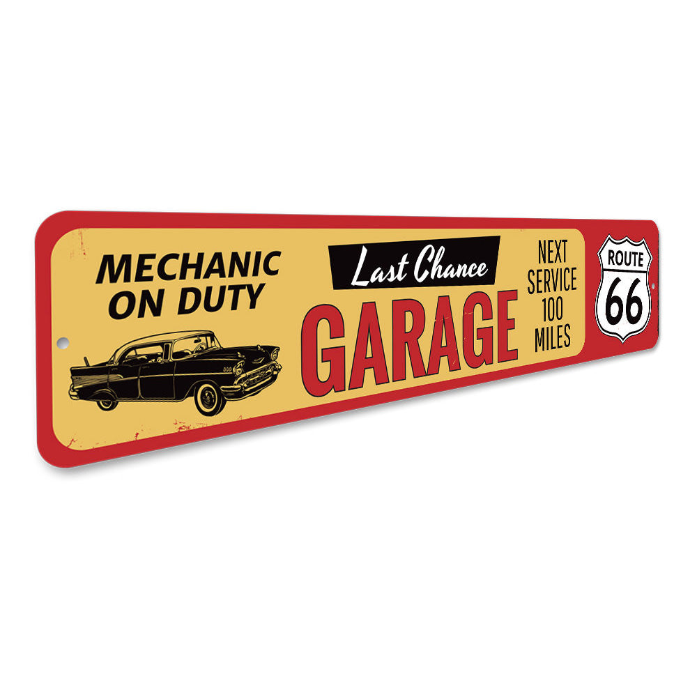 Last Chance Garage Route 66 Sign Aluminum Sign