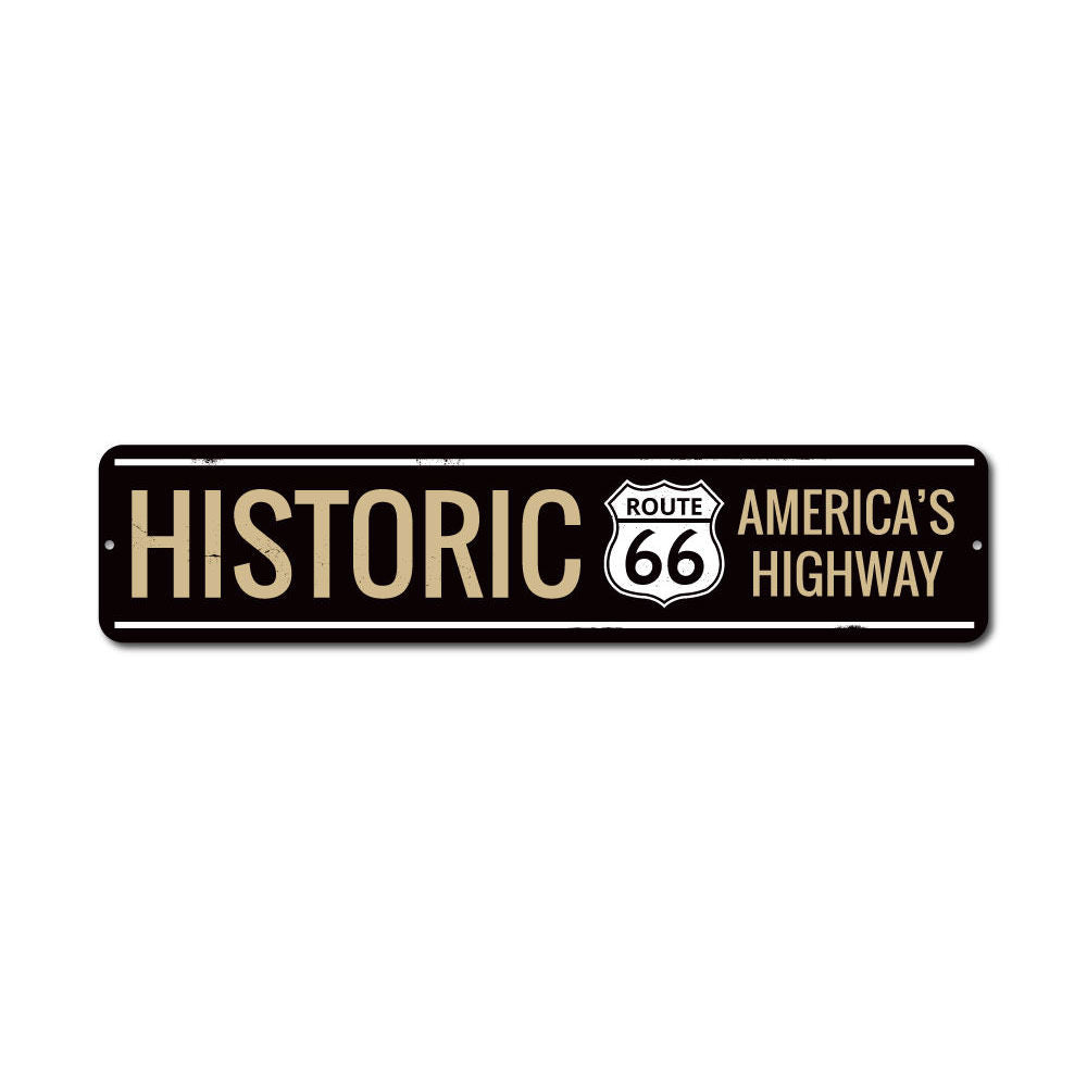 Historic America's Highway Route 66 Sign Aluminum Sign